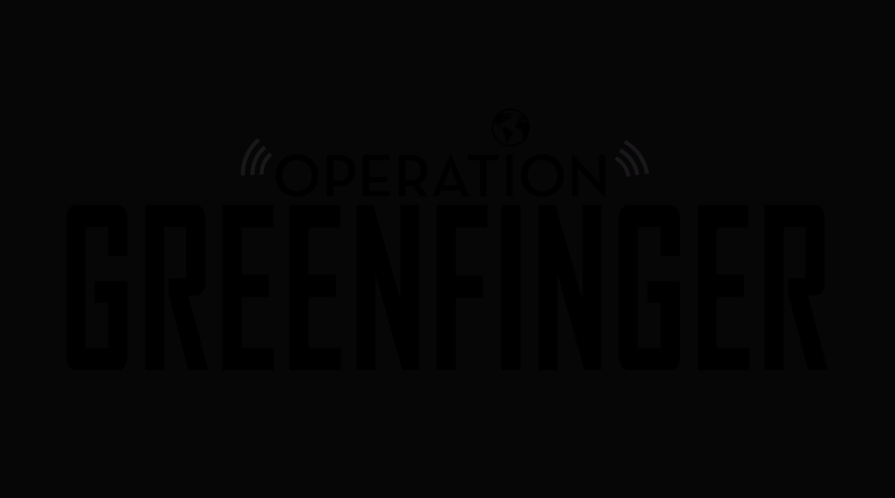 opération greenfinger