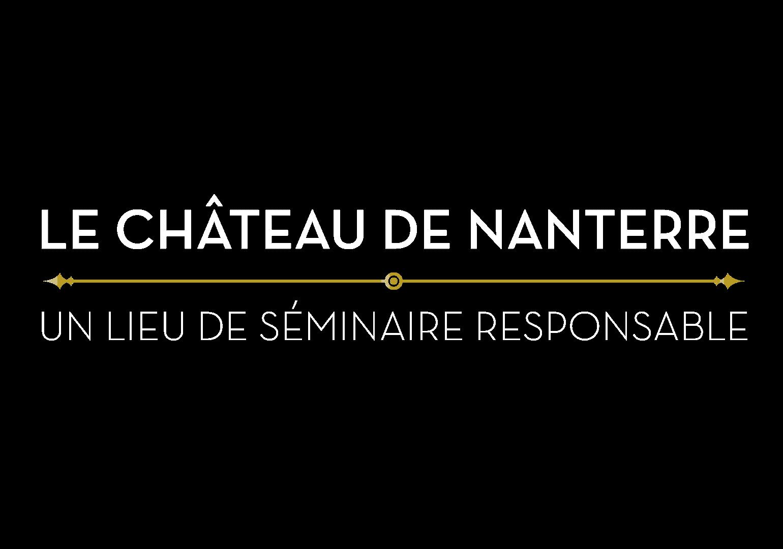 Titre de la page séminaire au château de Nanterre : un lieu de séminaire résponsable
